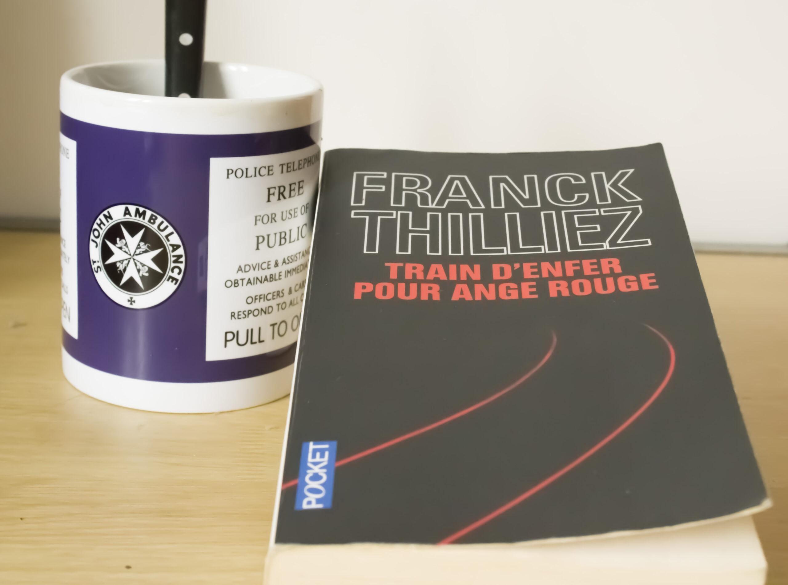 Train d'enfer pour ange rouge – Frank Thilliez